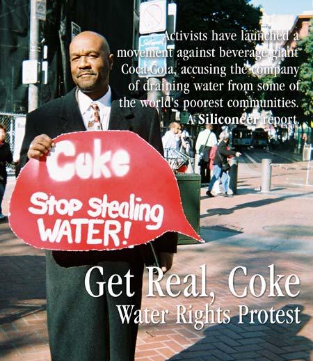 ประท้วงกันที่ซาน ฟรานซิสโก แต่เป็นเรื่องการใช้น้ำของโค้กในประเทศยากจน